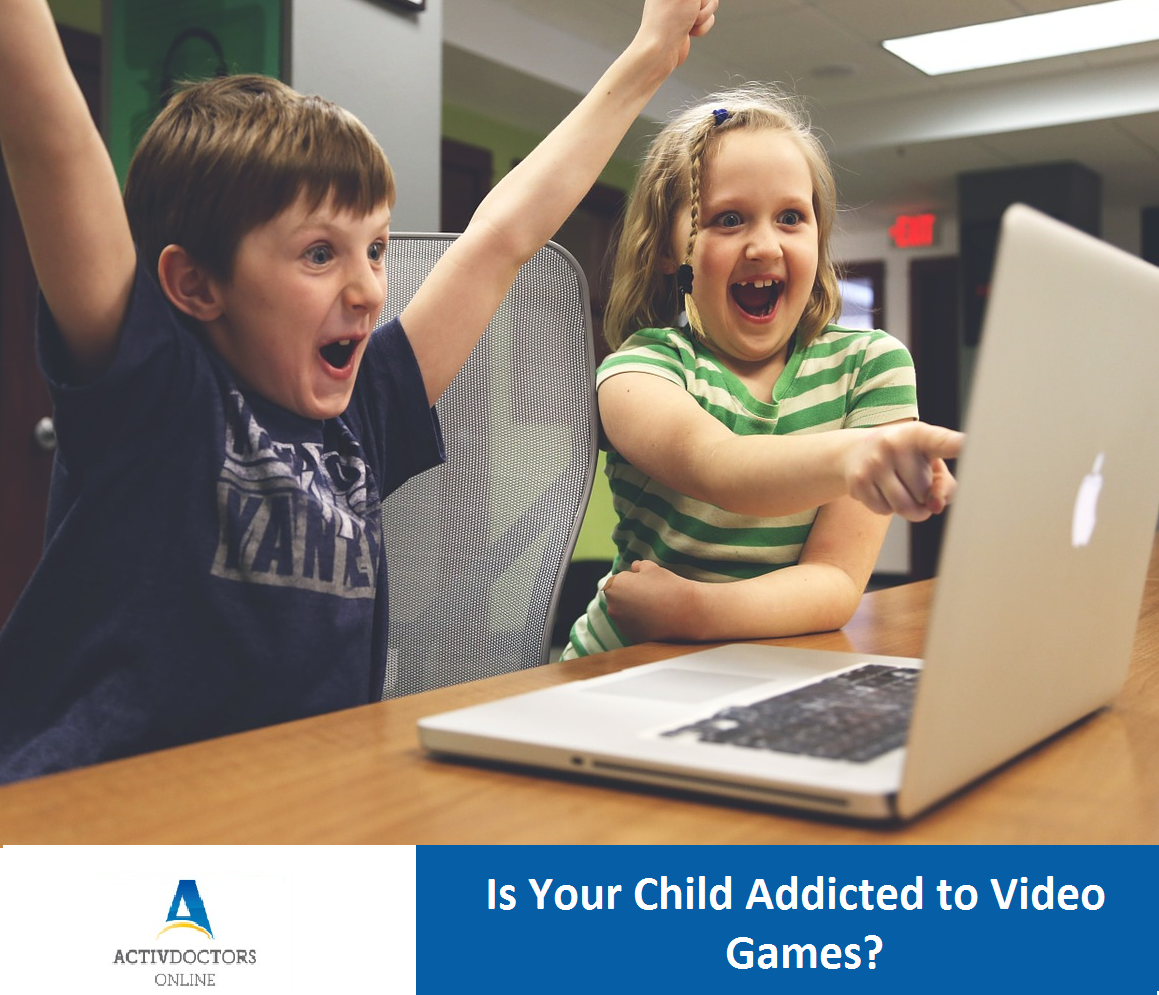 VIDEO GAME ADDICTION IN CHILDREN