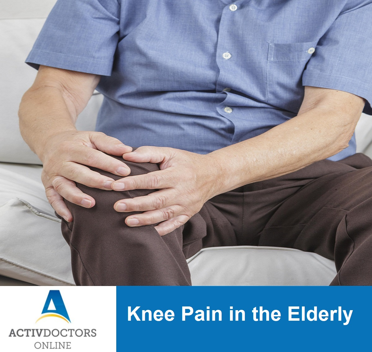 Knee Pain in the Elderly