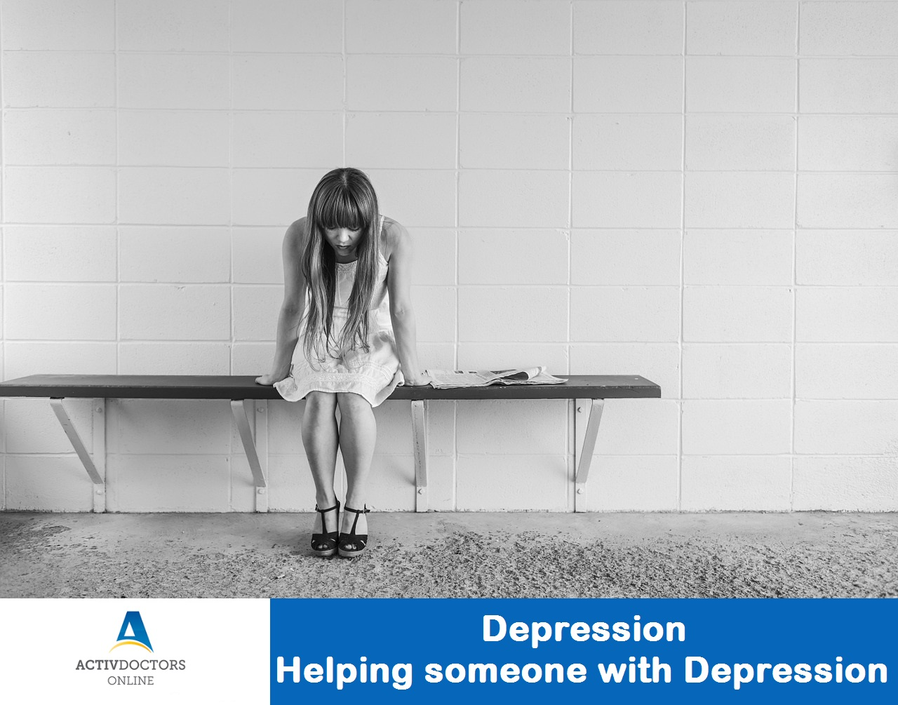 Depression – Helping someone with Depression