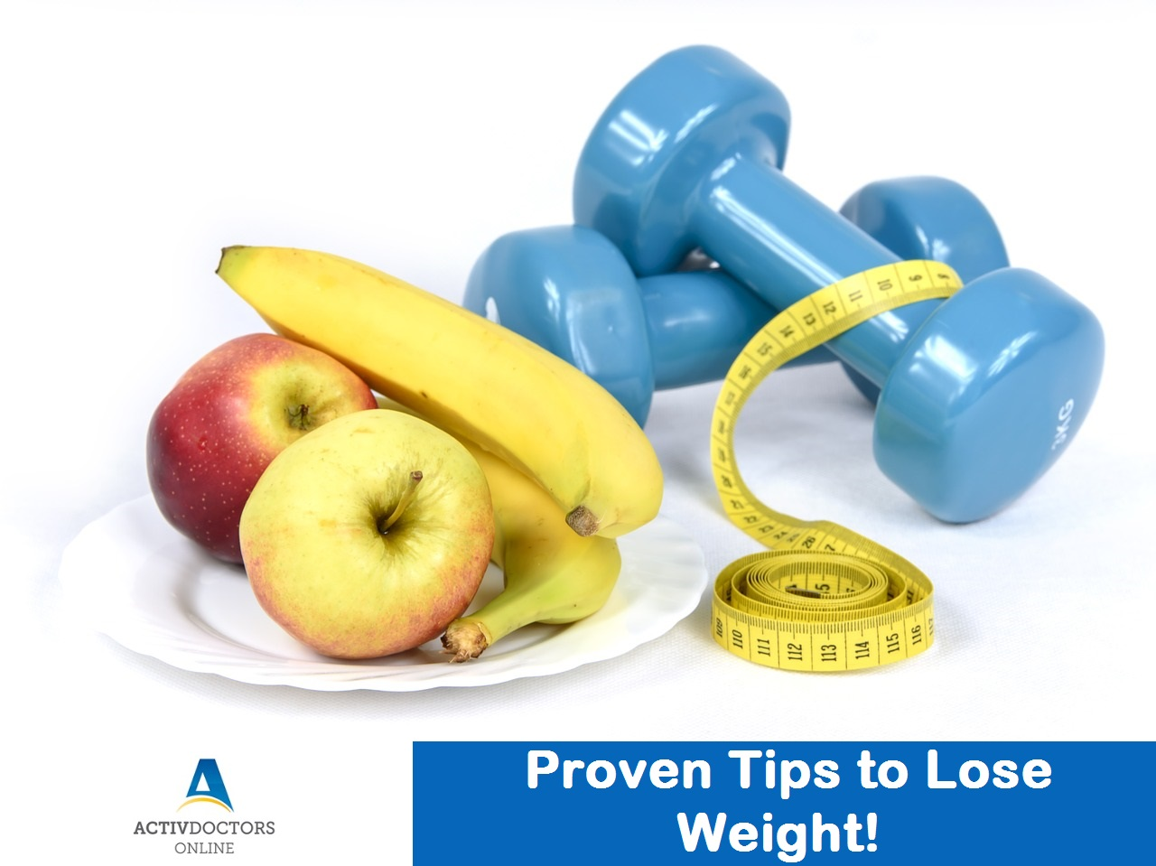 Proven Tips to Lose Weight!