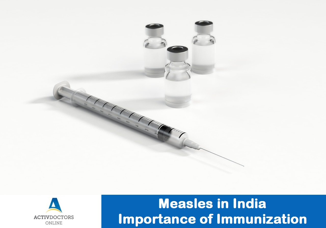 Measles in India - Importance of Immunization