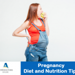 Pregnancy - Diet and Nutrition Tips