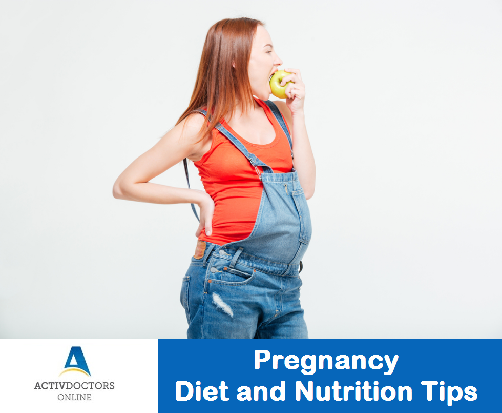 Pregnancy – Diet and Nutrition Tips