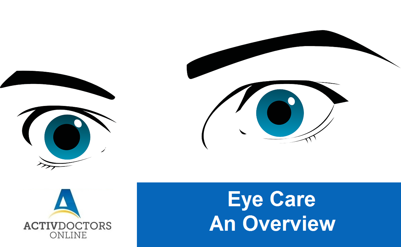 Eye Care – An Overview