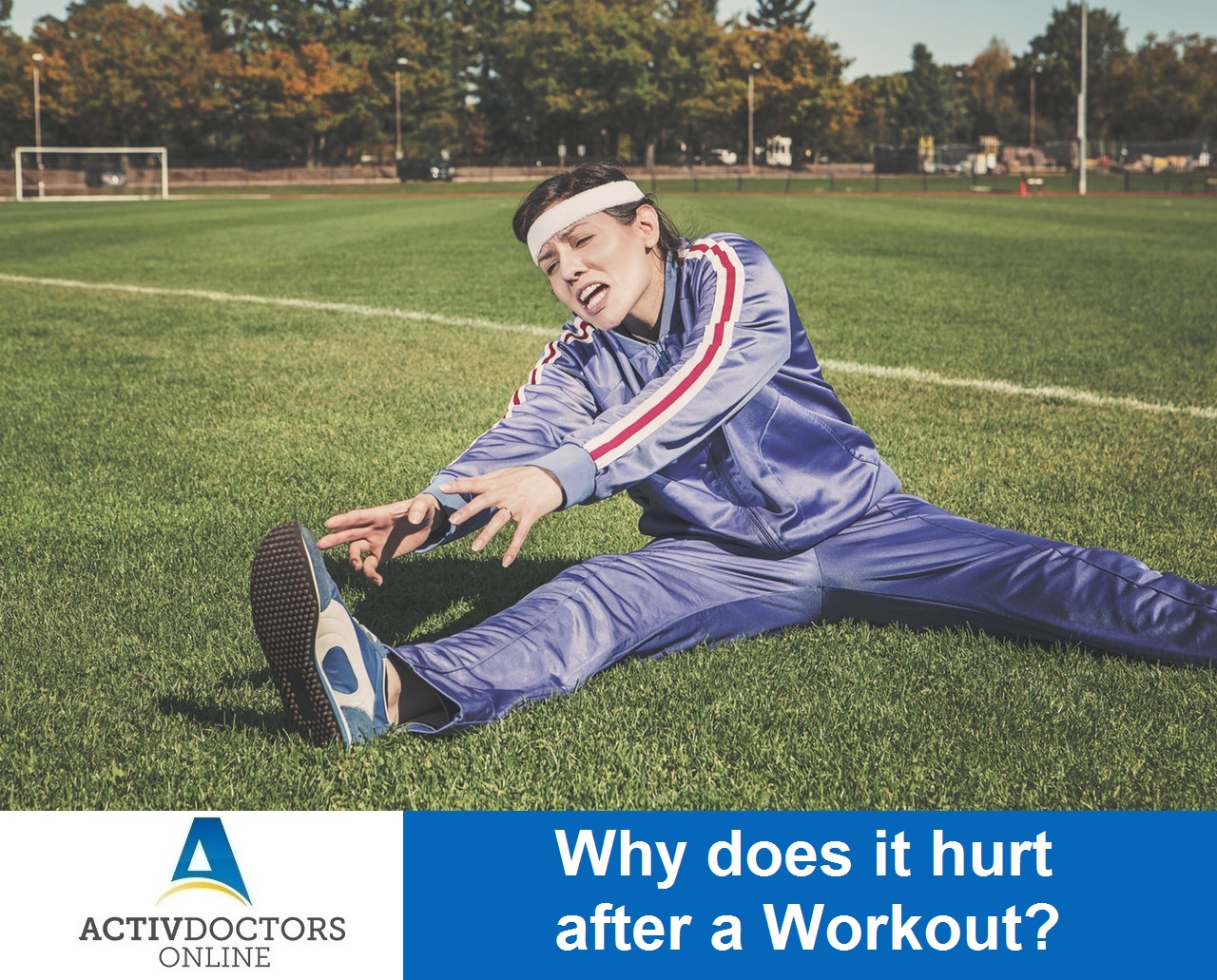 Why does it hurt after a Workout?
