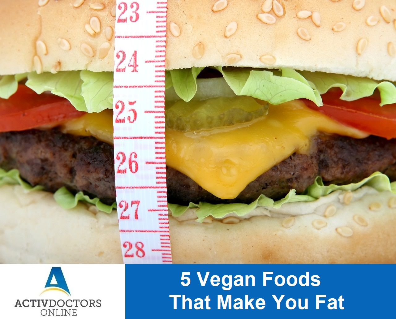 5 Vegan Foods That Make You Fat
