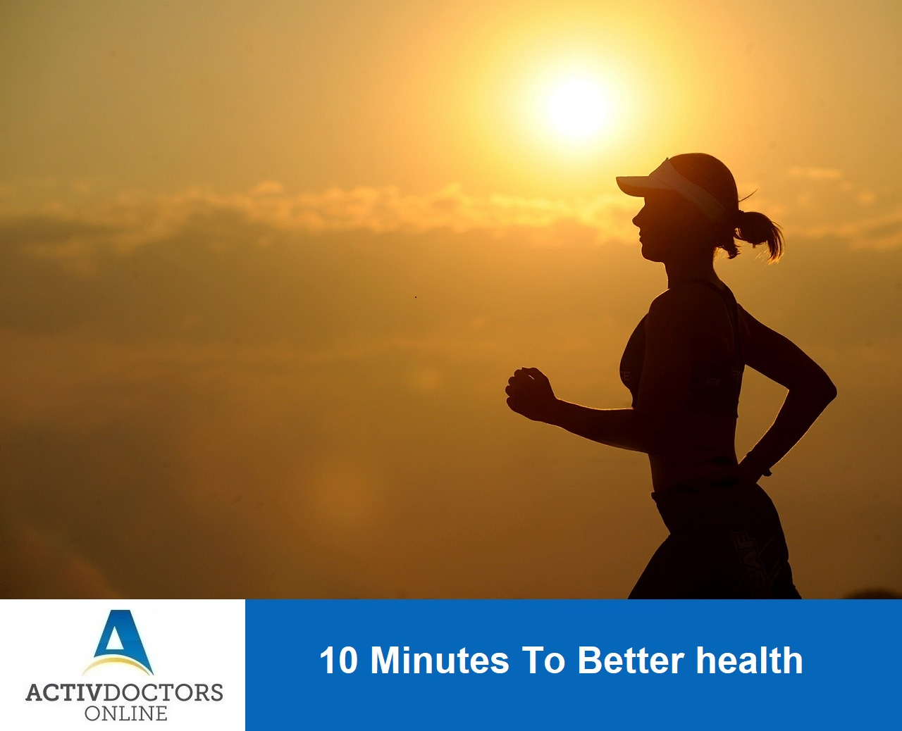 10 Minutes To Better Health