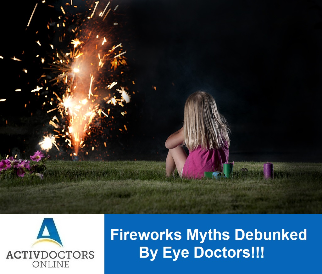 Fireworks Myths Debunked By Eye Doctors!!!