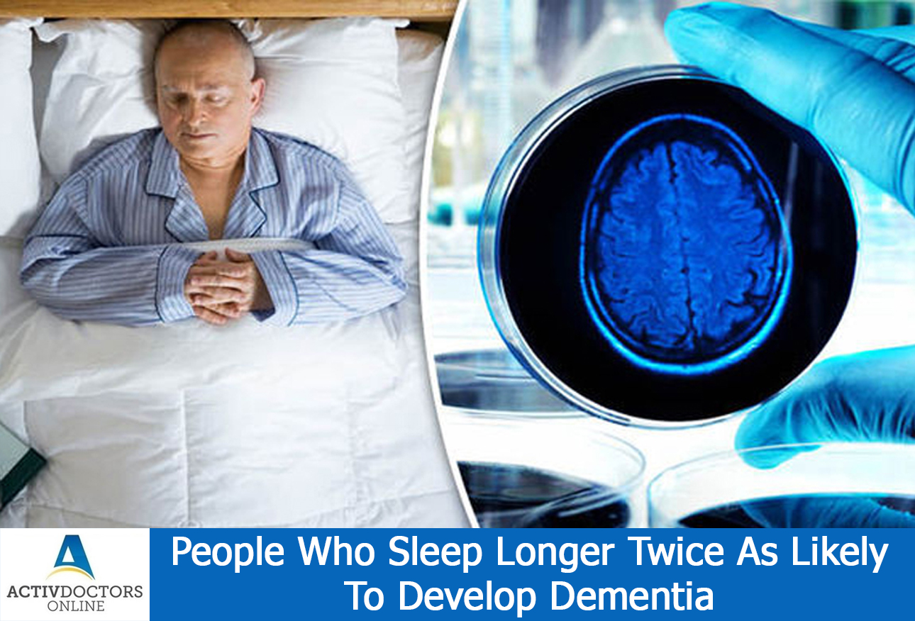 People Who Sleep Longer Twice As Likely To Develop Dementia