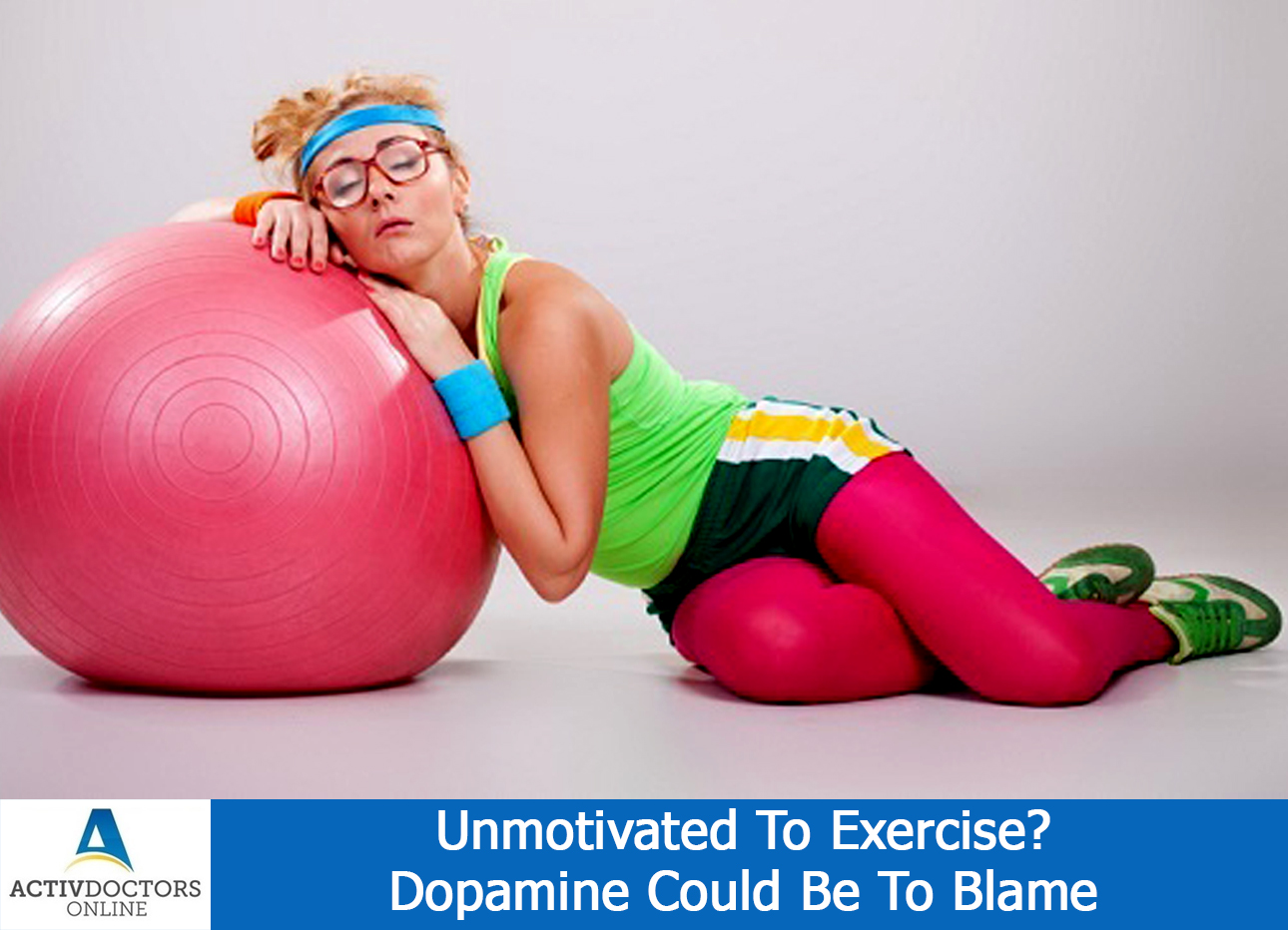 Unmotivated To Exercise? Dopamine Could Be To Blame