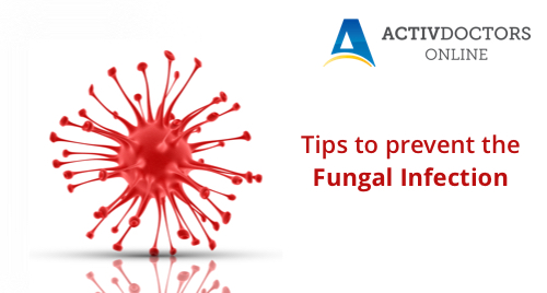 Tips to prevent the Fungal Infection