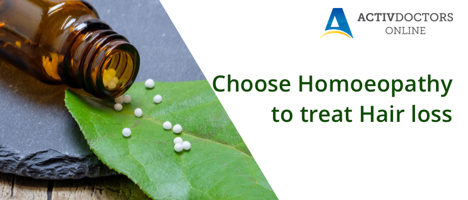 Choose Homoeopathy to treat Hair loss