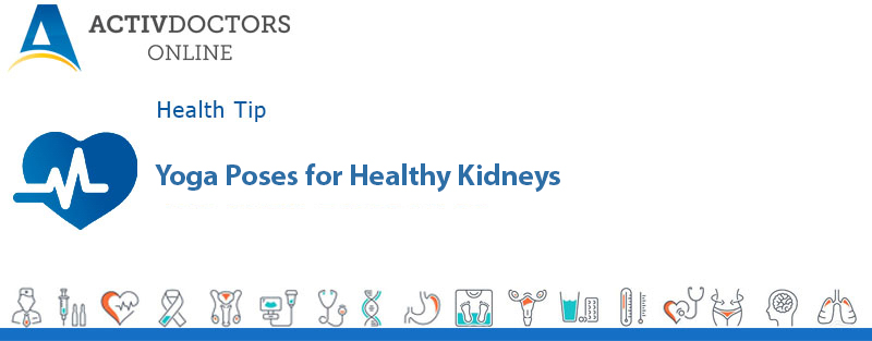 Yoga Poses for Healthy Kidneys