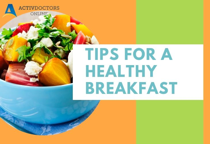 7 Tips for a Healthy Breakfast