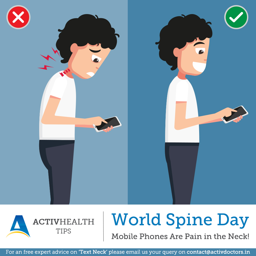 World spine day – Mobiles Phones Are a Pain in the Neck!