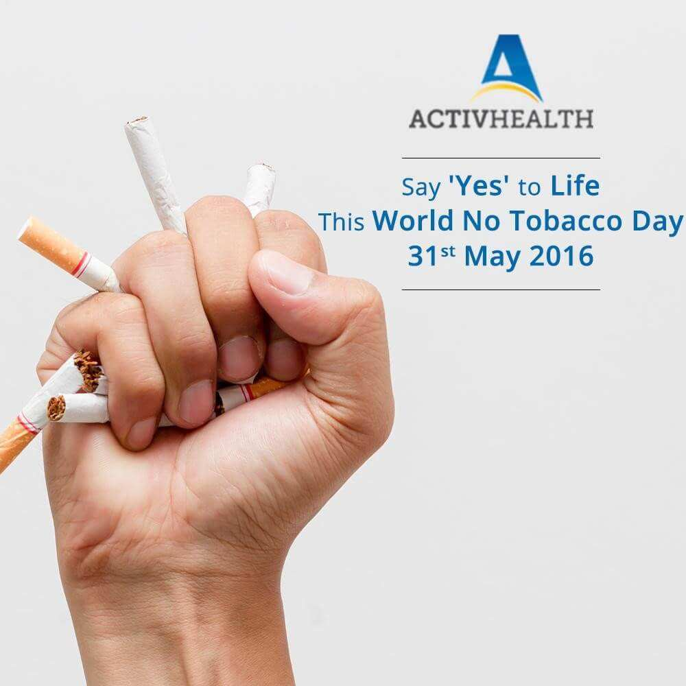 "World No Tobacco Day – ""Say Yes to Life, No to Tobacco"""