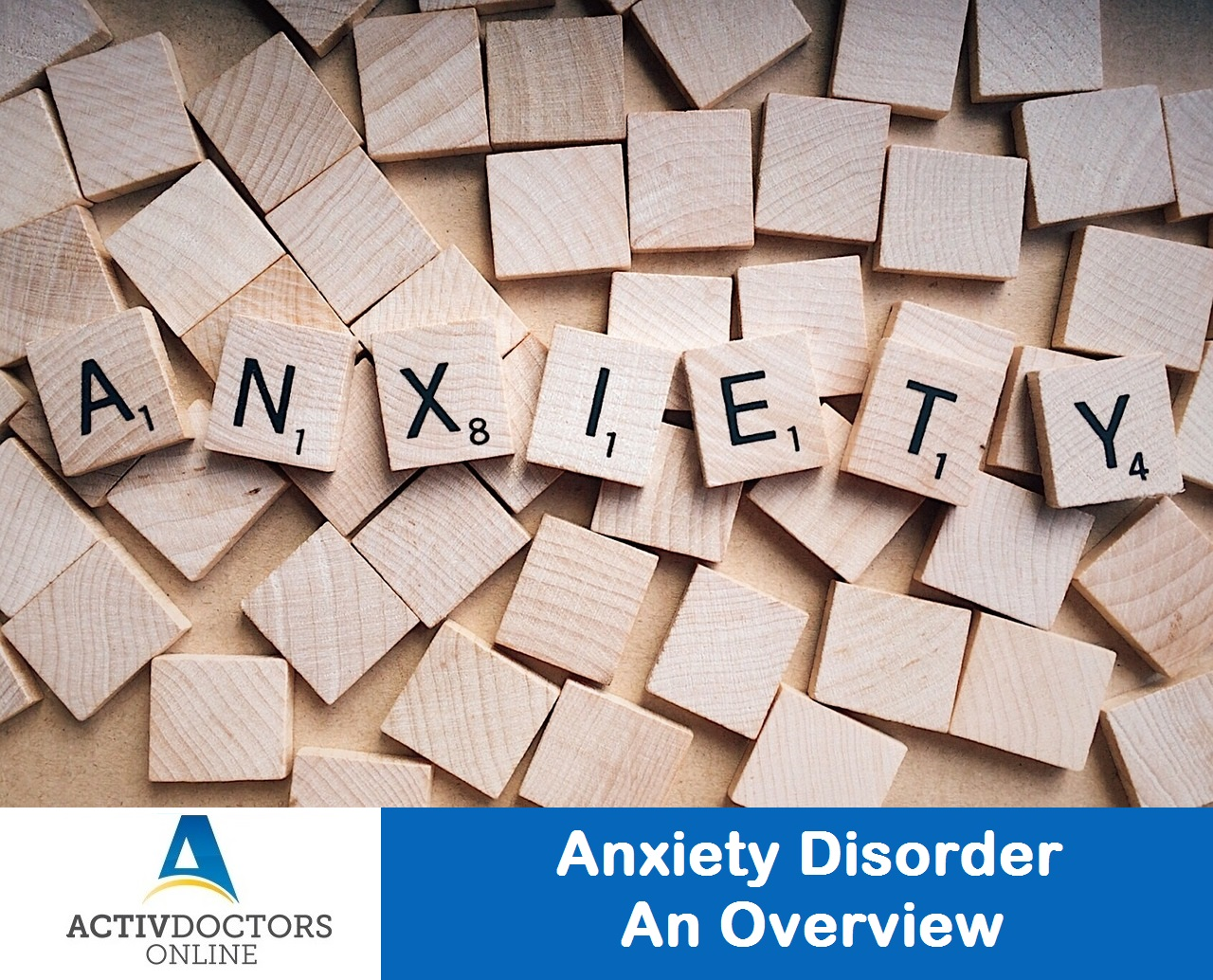 Anxiety Disorder – An Overview