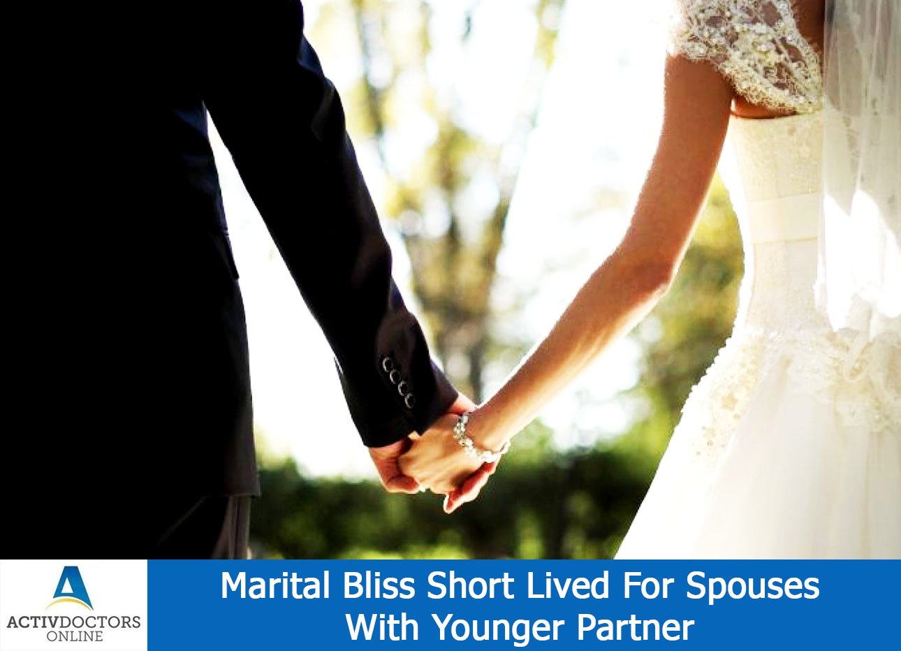 Marital Bliss Short Lived For Spouses With Younger Partner