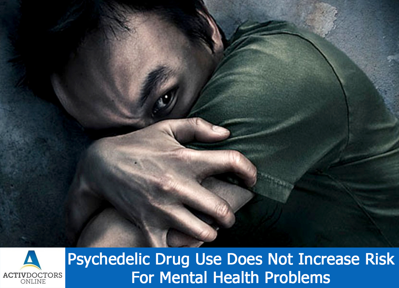 Psychedelic Drug Use Does Not Increase Risk For Mental Health Problems