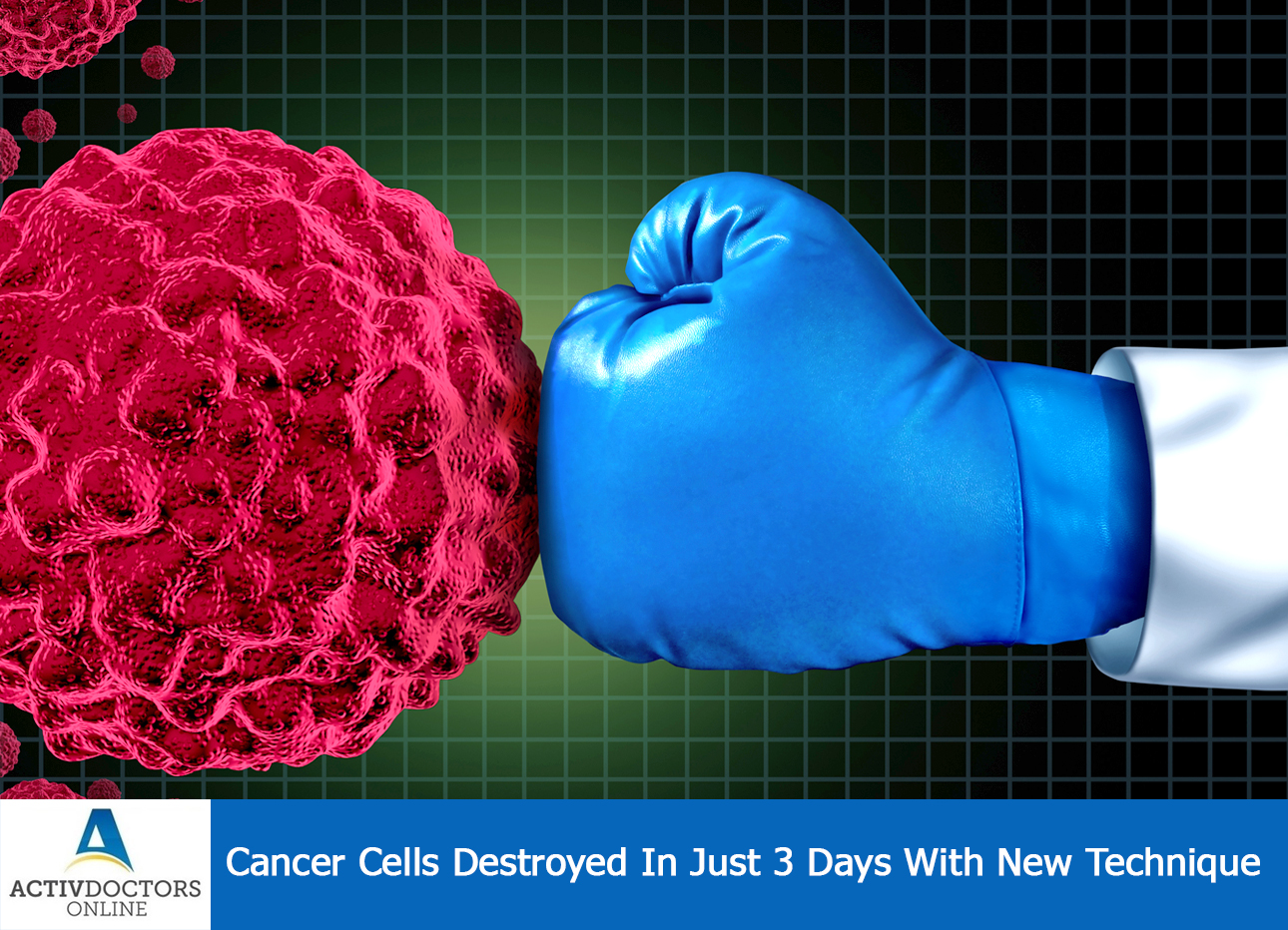Cancer Cells Destroyed In Just 3 Days With New Technique
