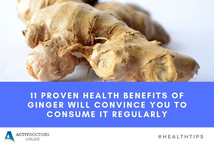 These Eleven Proven Health Benefits of Ginger Will Convince You to Consume it Regularly